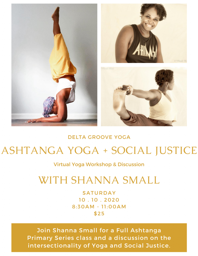 A flyer for Shanna Small's Yoga and Social Justice workshop October 2020