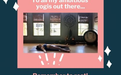 How to Get Better at Yoga: Take Rest!